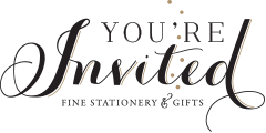 You�re Invited Fine Stationery & Gifts